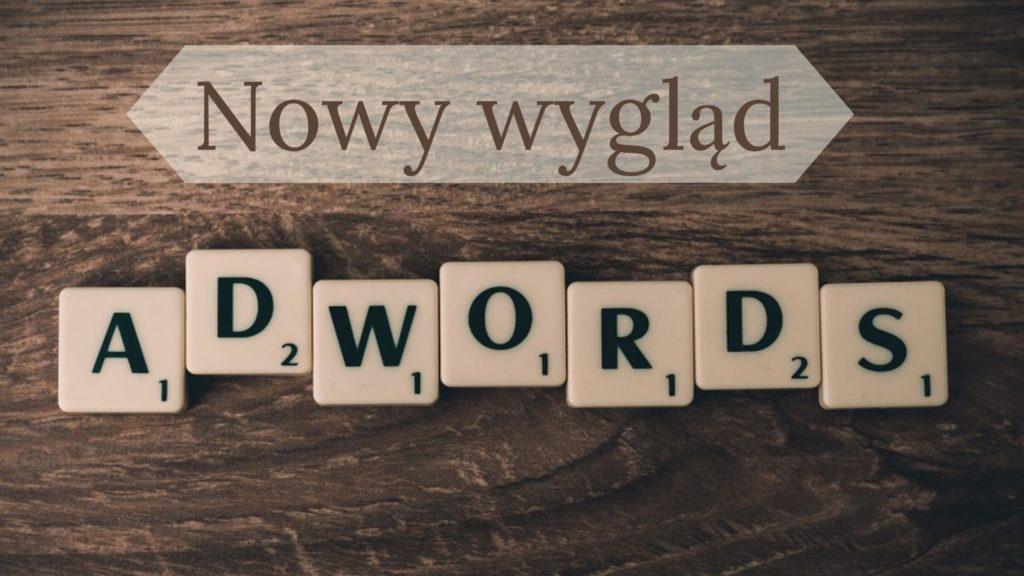 Nowy wygląd reklam AdWords